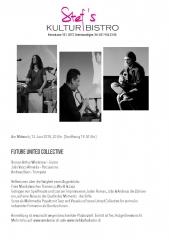 Future United Collective - Stefs Kulturbistro Ostermundigen