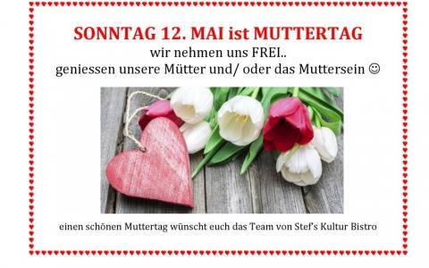 Muttertag - Stefs Kulturbistro Ostermundigen
