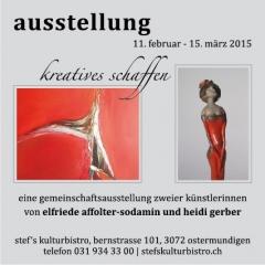 Gemeinschaftsausstellung Elfriede Affolter-Sodamin + Heidi Gerber